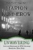 Kyпить Unwavering: Love and Resistance in WW2 Germany (World War II Trilogy Book 3) на Amazon.com
