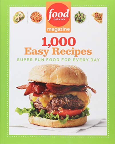 Food Network Magazine 1,000 Easy Recipes: Super Fun Food for Every Day]()