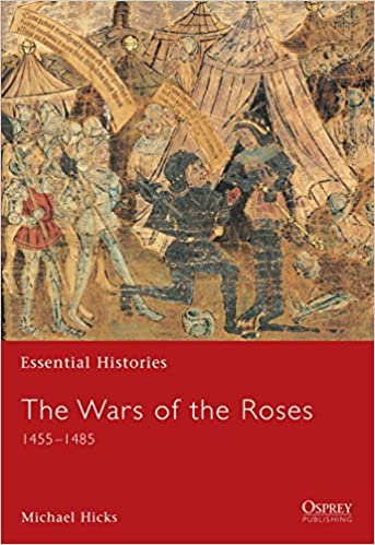 The Wars of the Roses: 1455–1485