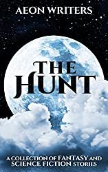 Aeon Writers:  The Hunt (The Aeon Writers Book 1)