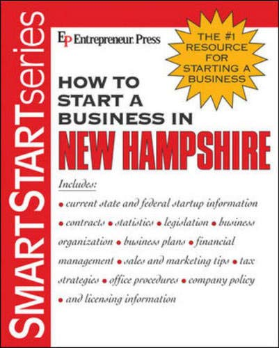 How to Start a Business in New Hampshire (SMARTSTART) Entrepreneur Press