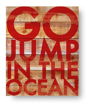 Beach sign Go Jump in the Ocean 13 x 18 on rustic cedar wood Beach house Beach sign Beach decor Beach wall decor Beach house sign