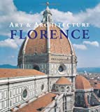 Art and Architecture Florence, Rolf C. Wirtz, 3833114819