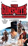 The Gunsmith #356, J. R. Roberts, 0515149748