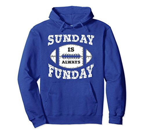 - Unisex Vintage Sunday Is Always Funday Football Sports Hoodie XL: Royal Blue