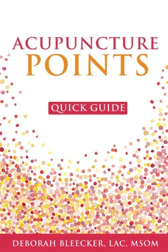 Acupuncture Points Quick Guide Pocket Guide To The Top Acupuncture