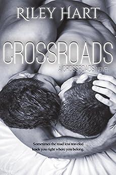 Crossroads (Crossroads Series Book 1) by [Hart, Riley]