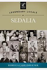 Legendary Locals of Sedalia Paperback