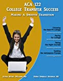 ACA 122-College Transfer Success, , 159494055X
