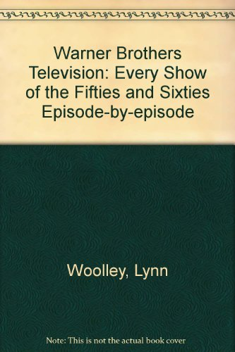 warner-brothers-television-every-show-of-the-fifties-and-sixties-episode-by-episode