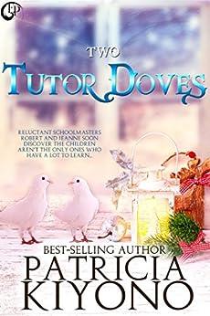 Two Tutor Doves by [Kiyono, Patricia]