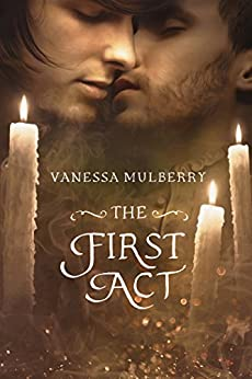 The First Act by [Mulberry,Vanessa]