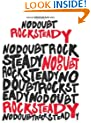 No Doubt -- Rock Steady: Authentic Guitar TAB/Bass TAB