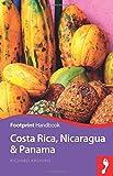 Costa Rica, Nicaragua and Panama Handbook (Footprint Handbooks)