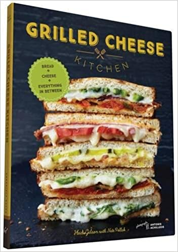 Grilled Cheese Kitchen: Bread + Cheese + Everything in Between ...