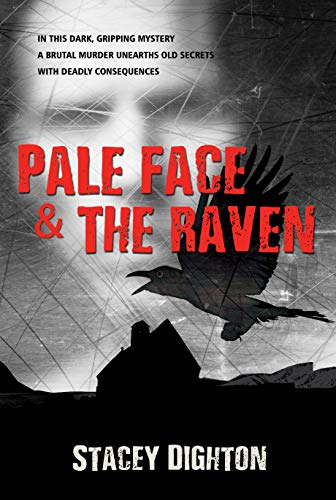 PALE FACE & THE RAVEN by [Dighton, Stacey]