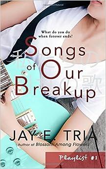 Songs of Our Breakup: Volume 1 (Playlist)