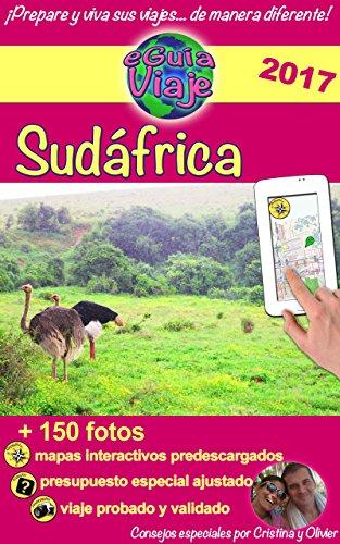 eGuía Viaje: Sudáfrica: Un gran país en pleno auge con hermosos paisajes y una población muy acogedora... (Spanish Edition)