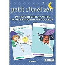 Petit rituel zen - 30 histoires relaxantes pour s'endormir (Etui zen) (French Edition)