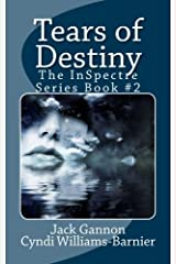 Tears of Destiny (The InSpectre Series) (Volume 2) Paperback