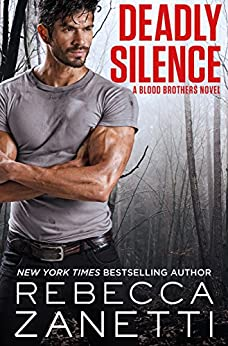 Deadly Silence (Blood Brothers Book 1) by [Zanetti, Rebecca]
