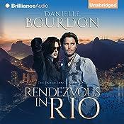 Rendezvous in Rio: The Inheritance, Book 2 | Danielle Bourdon