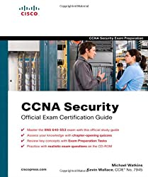 CCNA Security Official Exam Certification Guide (Exam 640-55 (Exam Certification Guides)