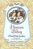 Heaven to Betsy (Betsy-Tacy)