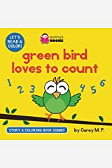 Green Bird Loves to Count (Story and Coloring Book Combo) (Volume 1) Paperback