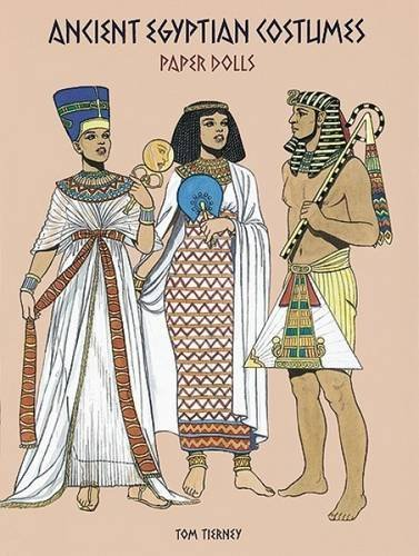 Ancient Egyptian Costumes Paper Dolls (Dover Paper Dolls) by Tom Tierney (Ancient Egyptian Costumes Paper Dolls)