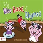 My Wee Book of Rhymes | Mary Erickson