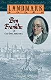 img - for Ben Franklin of Old Philadelphia (Landmark Books) book / textbook / text book