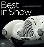 Best in Show: Italian Cars Masterpieces from the Lopresto Collection by Andrea Cittadini (2015-09-07)