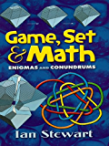 Game, Set and Math: Enigmas and Conundrums (Dover Books on Mathematics)