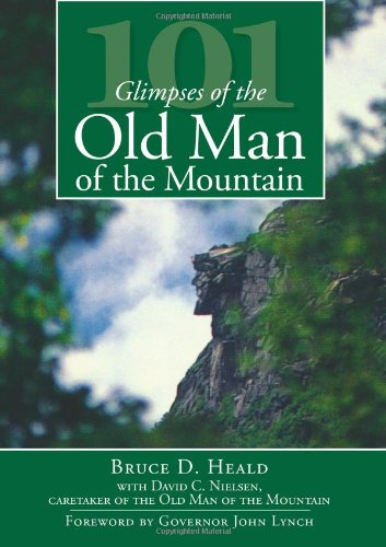 101 Glimpses of the Old Man of the Mountain (Vintage Images)