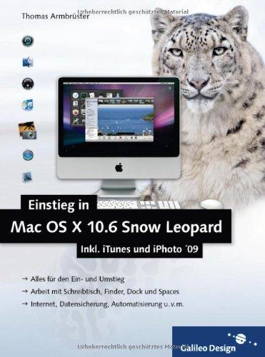 einstieg-in-mac-os-x-10-6-snow-leopard-inkl-itunes-und-iphoto-09-galileo-design