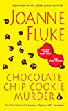 img - for Chocolate Chip Cookie Murder (A Hannah Swensen Mystery) book / textbook / text book