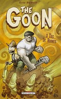 The Goon, Tome 3 : Tas de ruines par Eric Powell