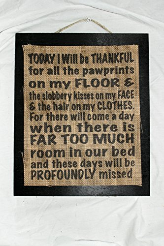 Burlap Country Rustic Chic Wedding Sign Western Home Décor Sign : Today I will be Thankful pawprints slobbery kisses Dog Lovers Dog Parents - Slobbery Kiss
