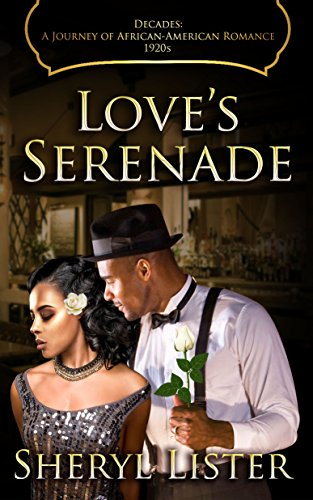 Search : Love's Serenade (Decades: A Journey of African American Romance Book 3)