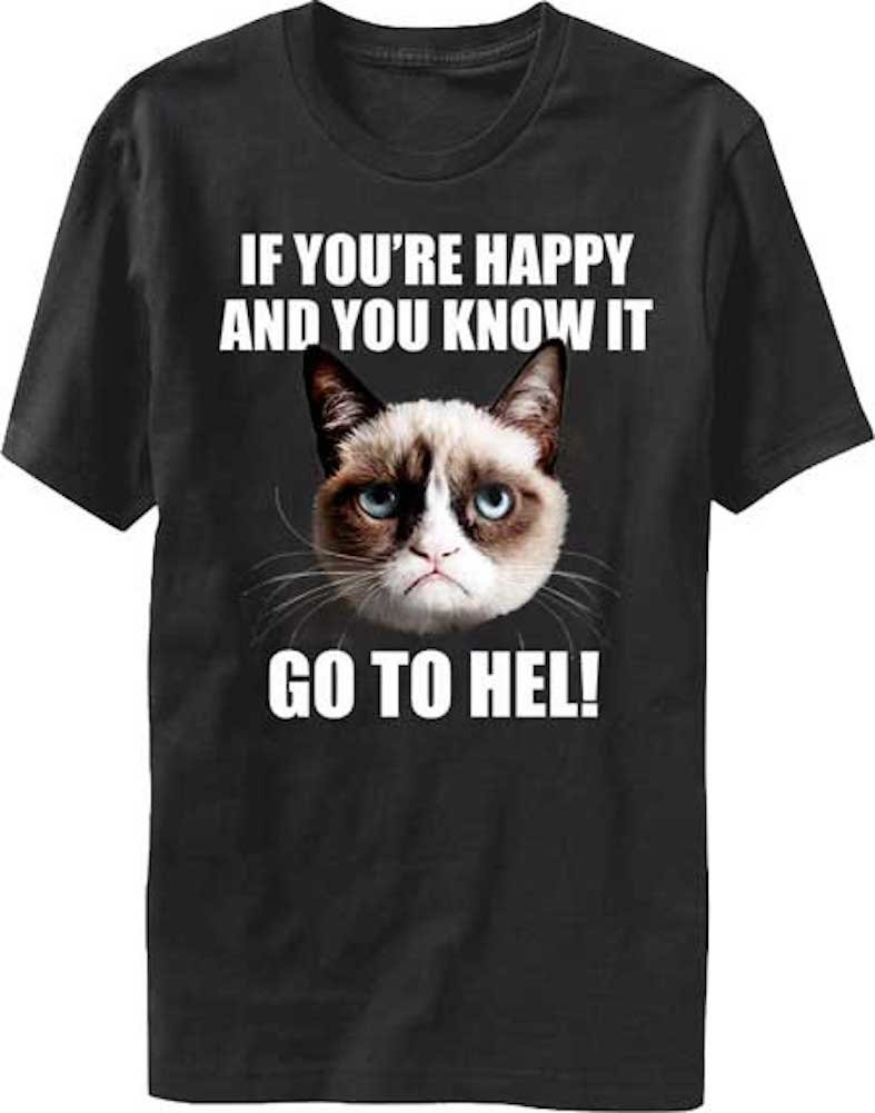 T Line Grump Cat If You Re Happy T Shirt 6033