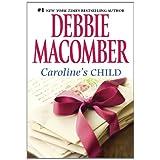 Caroline's Child (Heart of Texas)