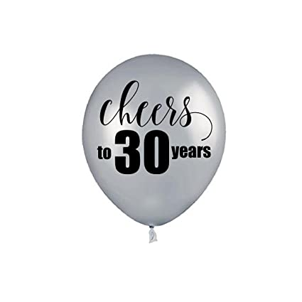 Silver Cheers To 30 Years 30th Birthday Balloons Party Decorations