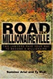 Road to Millionaireville, Summer Ariel and Ty Wolf, 0595351263