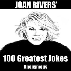 Joan Rivers' 100 Greatest Jokes Audiobook