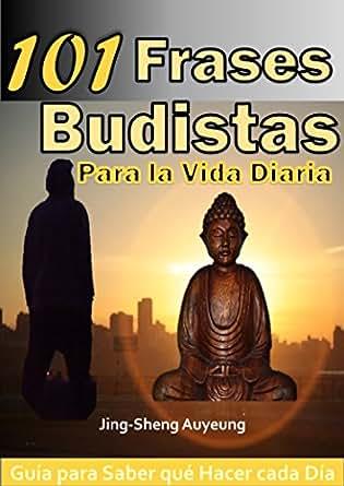 101 Frases Budistas para la Vida Diaria, Español. Tibetano