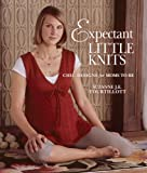 Expectant Little Knits: Chic Designs for Moms to Be