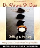 Book Cover for Getting In the Gap: Making Conscious Contact with God Through Meditation