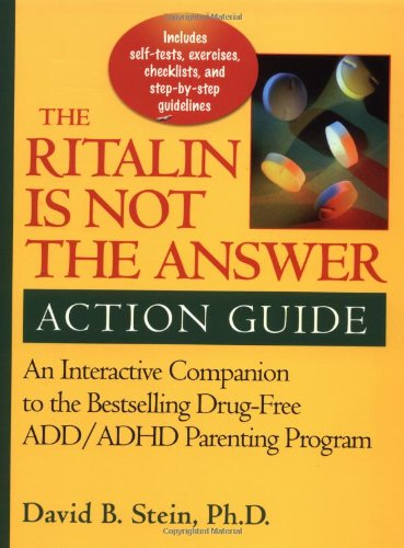 ritalin-is-not-the-answer-action-guide-an-interactive-companion-to-the-bestselling-drug-free-add-adh