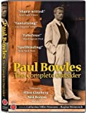 Paul Bowles - The Complete Outsider by FIRST RUN FEATURES by Regina Weinreich Catherine Warnow